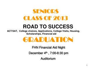 SENIORS  CLASS OF 2013