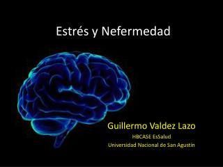 Estrés y  Nefermedad