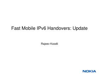 Fast Mobile IPv6 Handovers: Update