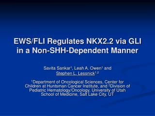 EWS/FLI Regulates NKX2.2 via GLI in a Non-SHH-Dependent Manner
