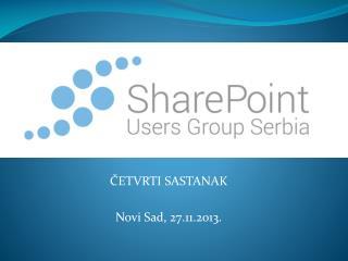 ČETVRTI  SASTANAK Novi Sad, 27.11.2013 .