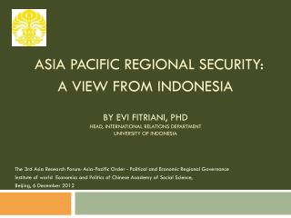 The 3rd Asia Research Forum: Asia-Pacific Order - Political and Economic Regional Governance