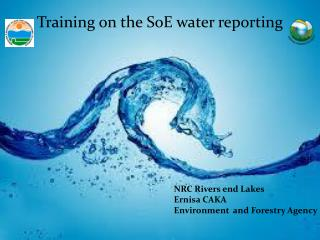Training on the  SoE  water reporting