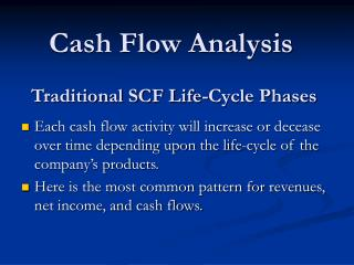 Traditional SCF Life-Cycle Phases