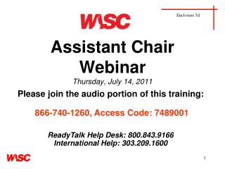 Assistant Chair Webinar Thursday, July 14, 2011