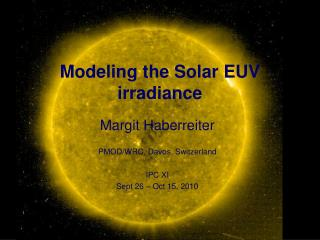 Modeling the Solar EUV irradiance