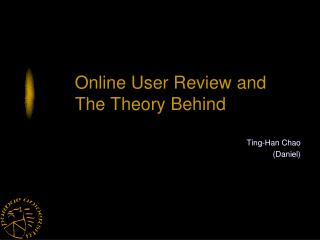 Online  User Review and The  T heory  B ehind