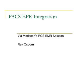 PACS EPR Integration