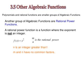 3.5  Other Algebraic Functions