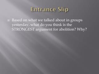 Entrance Slip