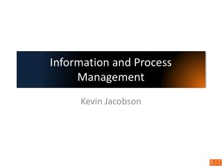 Information and Process Management