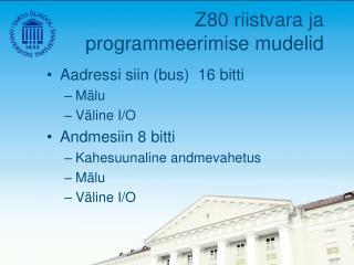 Z80 riistvara ja programmeerimise mudelid