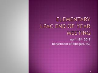 Elementary  LPAC End of Year Meeting
