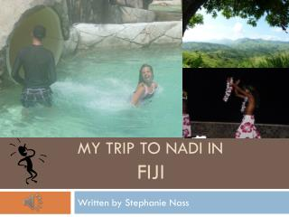 My Trip To  Nadi  in            FIJI