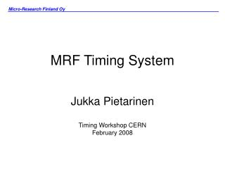 MRF Timing System