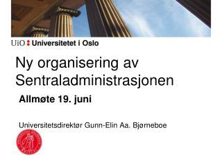 Ny organisering av Sentraladministrasjonen