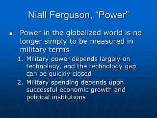 Niall Ferguson,  Power