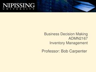 Business Decision Making ADMN2167 Inventory Management