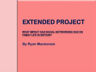 EXTENDED PROJECT