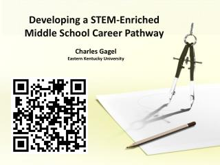 Developing a STEM-Enriched Middle School Career Pathway