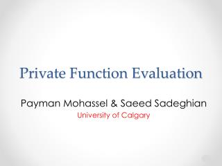 Private Function Evaluation