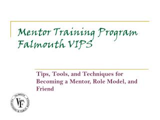 Mentor Training Program Falmouth VIPS