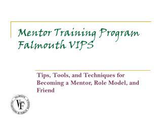 Mentor Training Program Falmouth VIPS