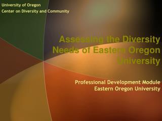 Assessing the Diversity Needs of Eastern Oregon University