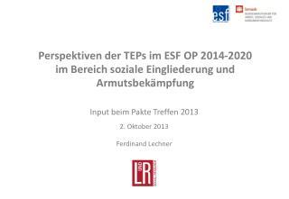 Input beim Pakte Treffen 2013  2. Oktober 2013 Ferdinand Lechner