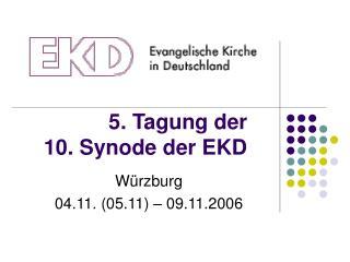 5. Tagung der 10. Synode der EKD