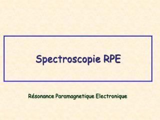 Spectroscopie RPE