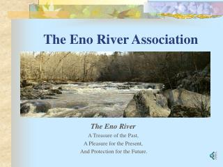 The Eno River Association