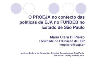 Instituto Federal de Educa��o, Ci�ncia e Tecnologia de S�o Paulo S�o Paulo: 11 de junho de 2011