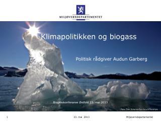 Klimapolitikken og biogass