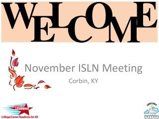 November ISLN Meeting Corbin, KY