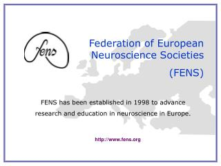 Federation of European Neuroscience Societies (FENS)