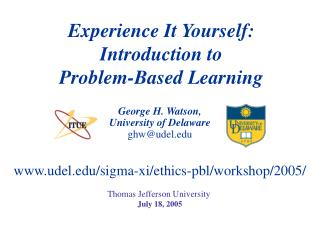 Experience It Yourself: Introduction to  Problem-Based Learning