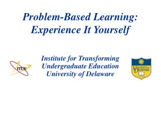 Problem-Based Learning: Experience It Yourself