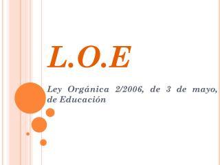 L.O.E