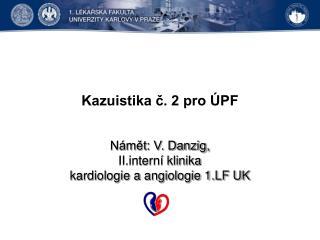 Kazuistika č. 2 pro ÚPF