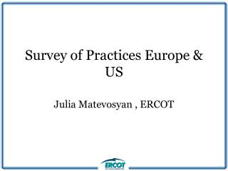 Survey of Practices Europe & US