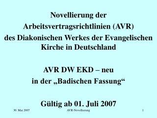 Novellierung der  Arbeitsvertragsrichtlinien (AVR)