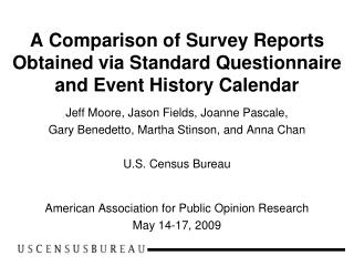 A Comparison of Survey Reports Obtained via Standard Questionnaire and Event History Calendar