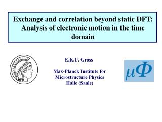 Exchange and correlation beyond static DFT:  Analysis of electronic motion in the time domain