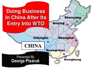 Doing Business In China After Its Entry Into WTO