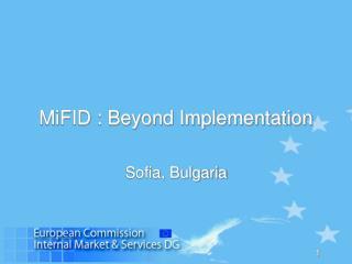 MiFID : Beyond Implementation
