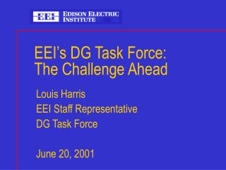 EEI's DG Task Force: The Challenge Ahead