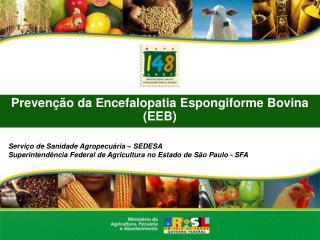 Preven��o da Encefalopatia Espongiforme Bovina (EEB)