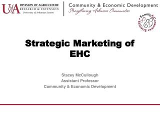 Strategic Marketing of EHC