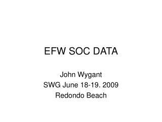 EFW SOC DATA